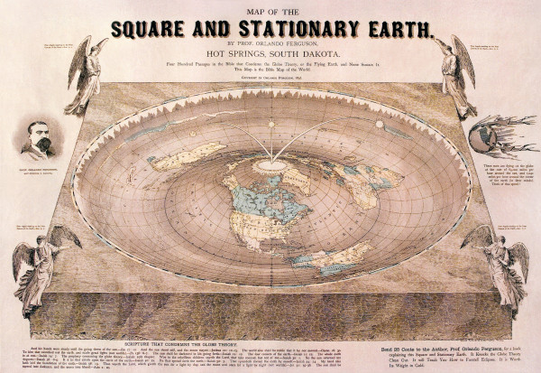 Image credit: MAP OF THE SQUARE AND STATIONARY EARTH. BY PROF. ORLANDO FERGUSON, HOT SPRINGS, SOUTH DAKOTA, 1893.