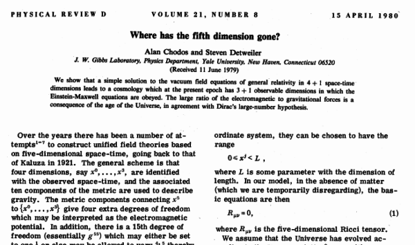 Chodos and Detweiler, PRD, 21, 8, 1980. Retrieved from http://www.physics.ufl.edu/~det/1980%20Chodos%20Det%20Where%20has%20the%20fifth%20dimension%20gone%20prd21-2167.pdf.